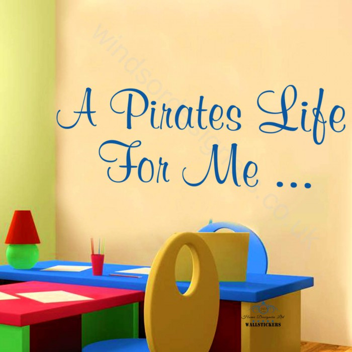 A PIRATES LIFE FOR ME STICKER wall art QUOTE KIDS boy - Windsor ...