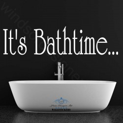 IT'S BATHTIME bathroom WALL ART QUOTE sticker ba1