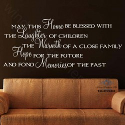 May This Home be Blessed...