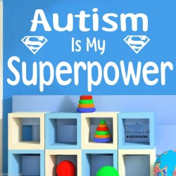 Autism is my Superpower...