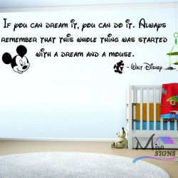 If you can dream it Do it...
