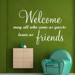 Welcome , may all who come...