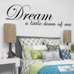 Dream a Little Dream of Me...